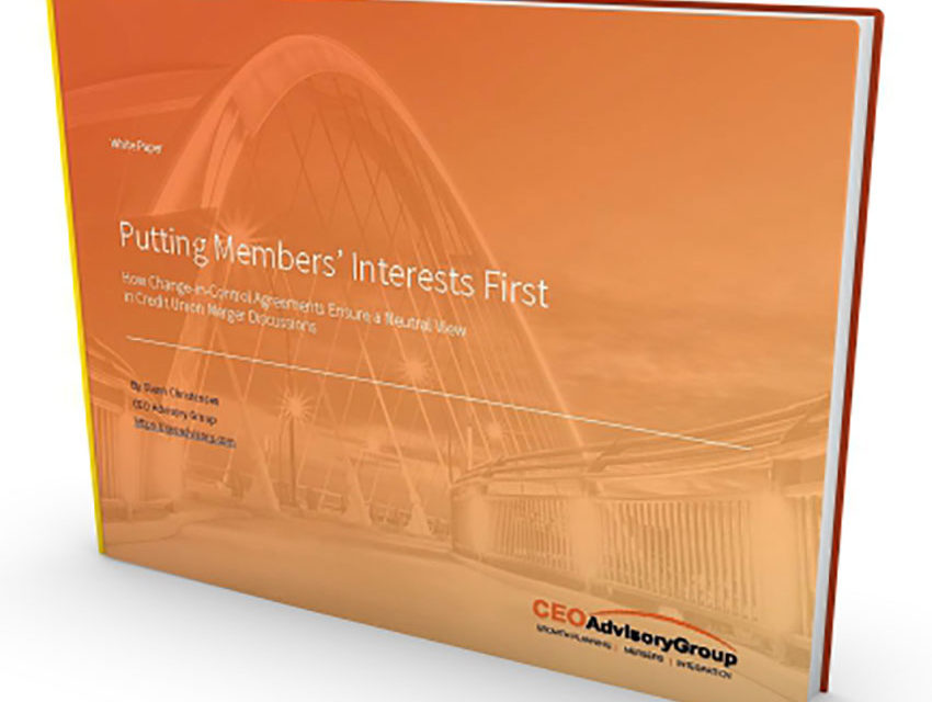 White Paper - Putting Mebmers' Interests First with Change in Control Agreements